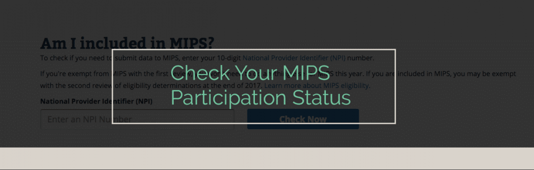 Lookup Tool for Quality Payment Program MIPS Participation Status