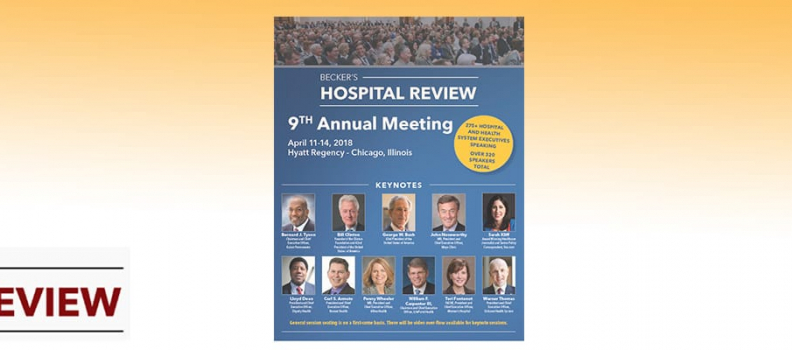 Wrapping Up Becker's Hospital Review 2018