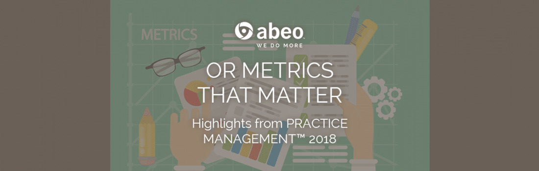 5 Takeaways on OR Metrics that Matter